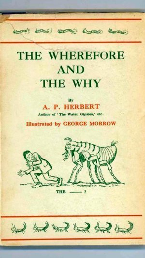 The Wherefore and the Why. Some New Rhymes for Old Children