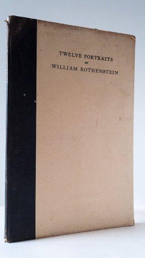 Twelve Portraits By William Rothenstein