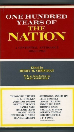 One Hundred Years of the Nation: A Centennial Anthology