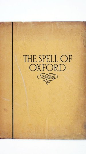 The Spell of Oxford: a Book of Photographs