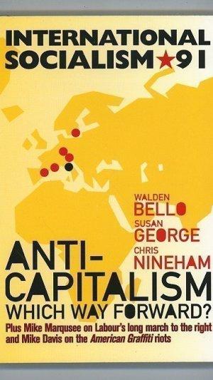 International Socialism A Quarterly Journal of Socialist Theory Summer 2001
