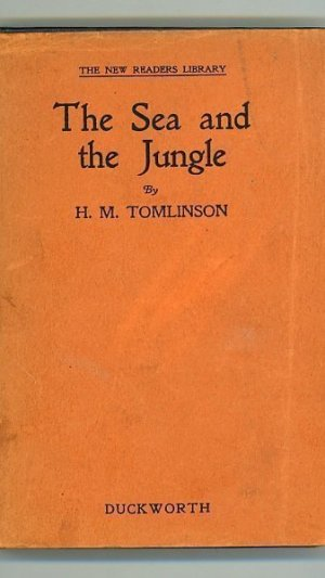 The Sea and the Jungle: Being the narrative of the voyage of the tramp steamer Capella, from Swansea to Santa Maria de Belem do Grâo Pará in the Brazils, and thence 2,000 miles along the forests of the Amazon and Madeira Rivers to the San Antonio Falls