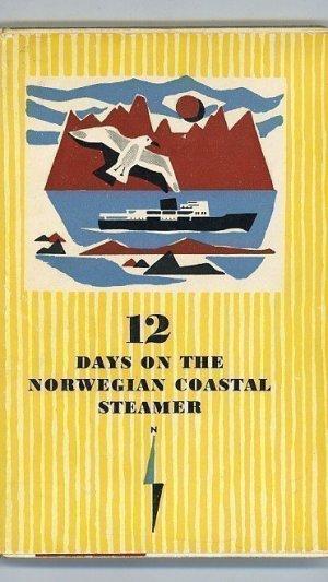 12 Days on the Norwegian Coastal Steamer