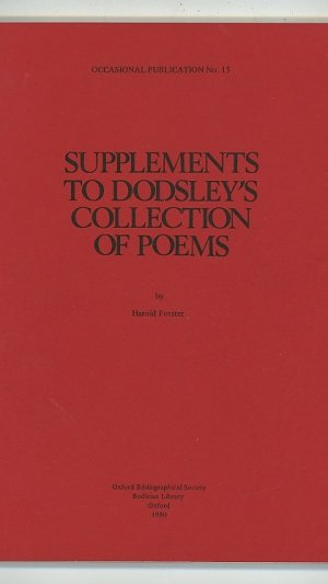 Supplements to Dodsley's Collection of Poems. Occasional Publication No.15