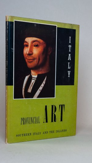 Provincial Art: Southern Italy and the Islands