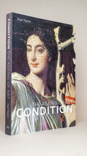 Condition: The Ageing Of Art