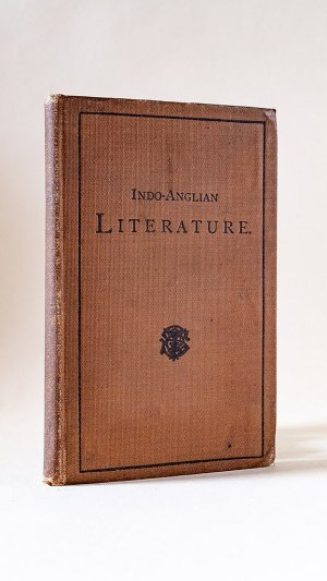 Indo-Anglian Literature: For Private Circulation Only