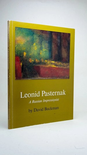 Leonid Pasternak: A Russian Impressionist 1862-1945