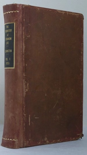 The Chemistry of Common Life Volume I