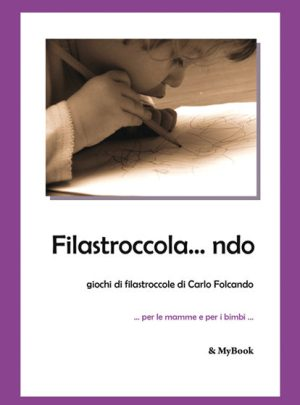 Filastroccola…ndo