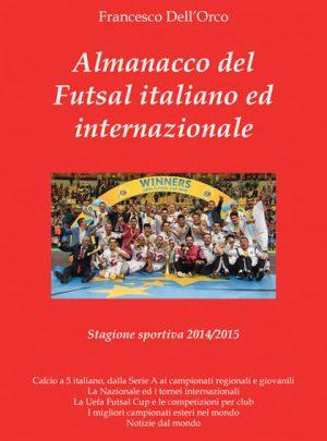 Almanacco del Futsal italiano ed internazionale 2014/2015