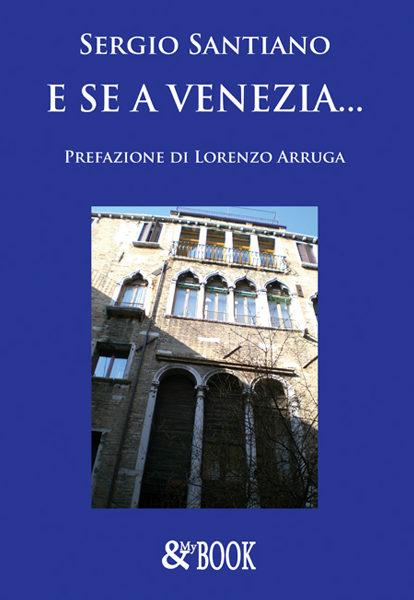 E se a Venezia…