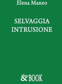 Selvaggia intrusione