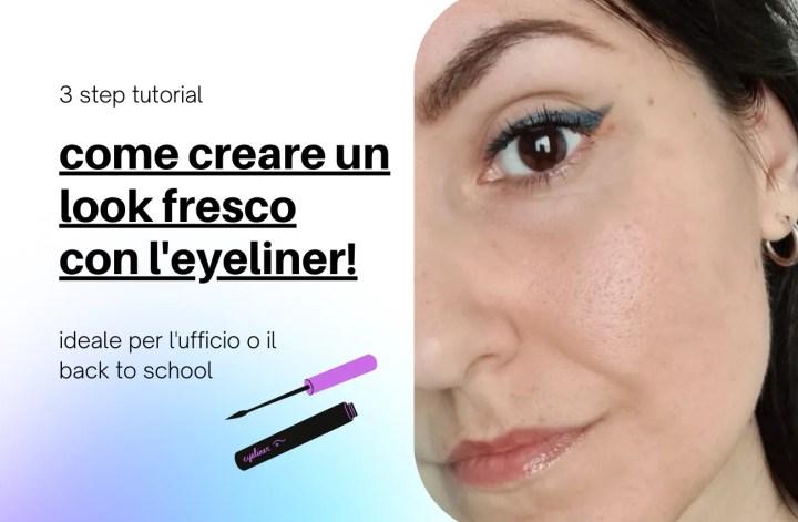 eyeliner look easy tutorial