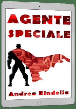 ricevi 4 racconti gratis agente speciale supereroi fantascienza marvel dc comics andrea bindella autore mailing list esclusivo riservato ebook gratis