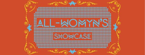 All Womyn's Showcase
