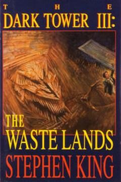 The Waste Lands - Stephen King