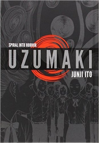 Uzumaki: Spiral Into Horror, written and illustrated by Junji Ito