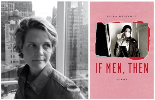 if men then by eliza griswold