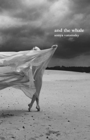 And the Whale by Sonya Vatomsky