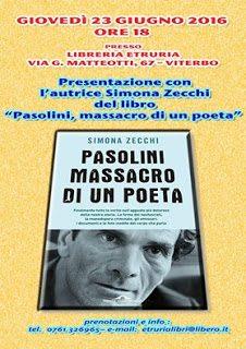 Pasolini: prossima presentazione a Viterbo del libro di Simona Zecchi