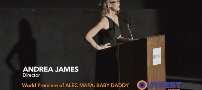 Director Andrea James premieres ALEC MAPA: BABY DADDY