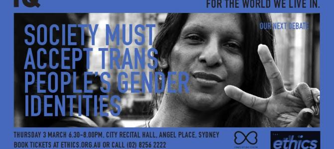 Intelligence Squared debate on gender identity, March 3, Sydney