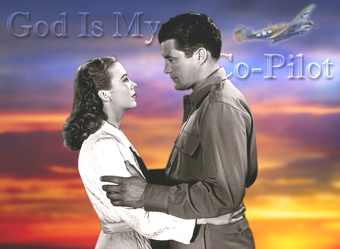 "Andrea King and Dennis Morgan in ""God Is My Co-Pilot,"" Warner Bros., 1945."
