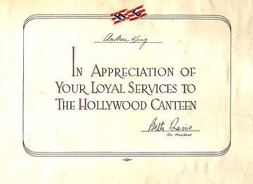 Authentic certificate of appreciation, issued to Andrea King by Hollywood Canteen president and founder Bette Davis, 1944.