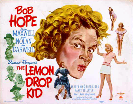 "Original title card lobby poster for ""The Lemon Drop Kid,"" 1951."