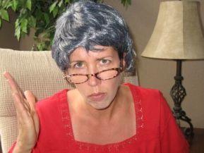 Grandma's getting angry