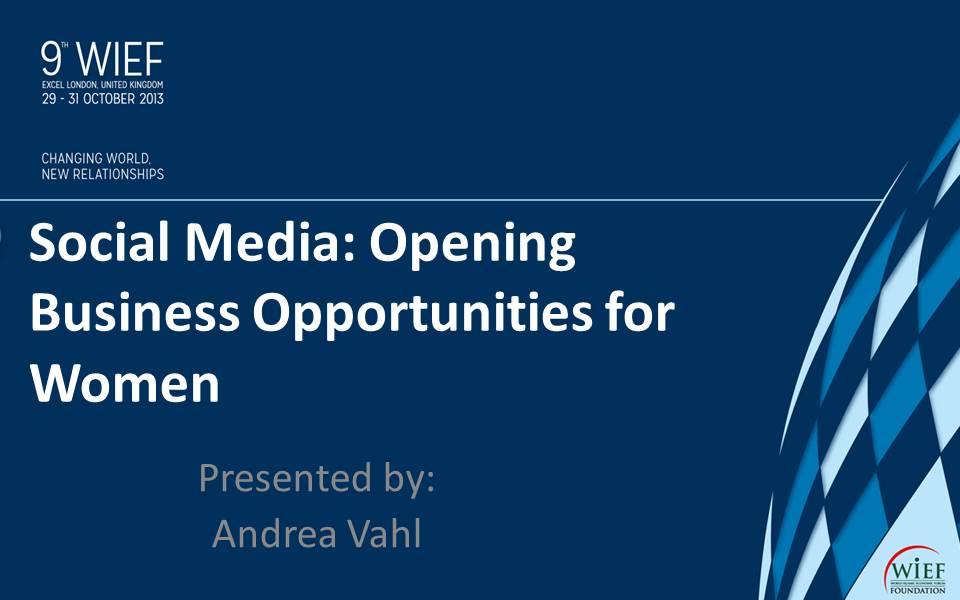 Social Media:  Opening Business Opportunities for Women