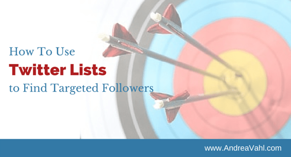 Use Twitter Lists to Find Targeted Followers
