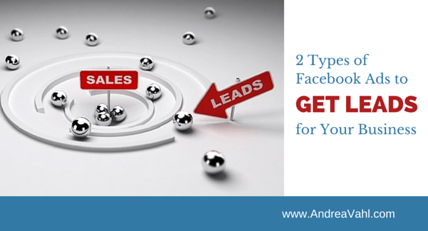 2 Types of Facebook Ads get leads