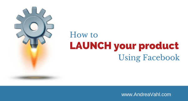 Launch your product using facebook