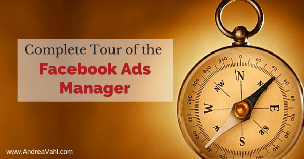 Complete Tour of the Facebook Ads Manager