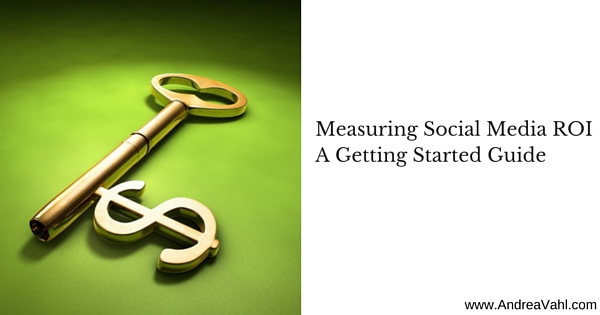 Measuring Social Media ROI: A Getting Started Guide