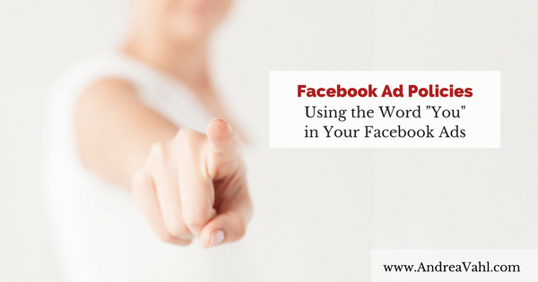 Facebook Ad Policies - Understanding Personal Attributes