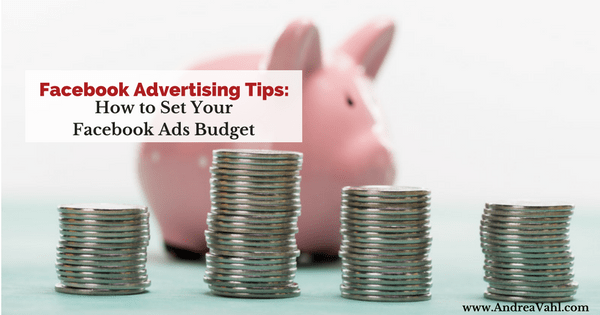 How to Set your Facebook Ads Budget