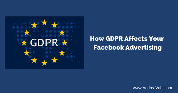 How GDPR Affects Facebook Advertising