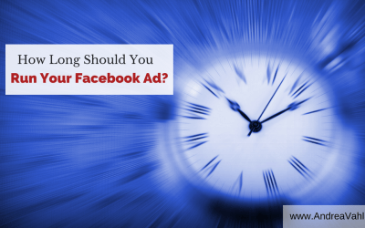 How Long Should You Run Your Facebook Ad?