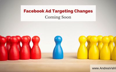 Facebook Ad Targeting Changes – How to Adjust Your Strategy