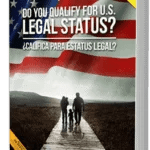 Do You Qualify For U.S. Legal Status? (FREE BOOK)
