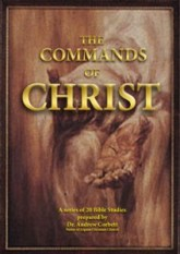 What Jesus Commanded Bible Study Series for Small Groups