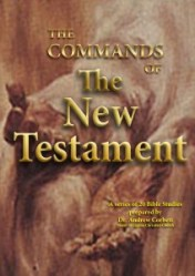 What The New Testament Commands Bible Study Series