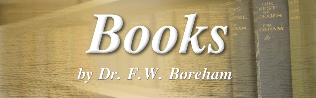 Books and eBooks By Dr. F.W. Boreham
