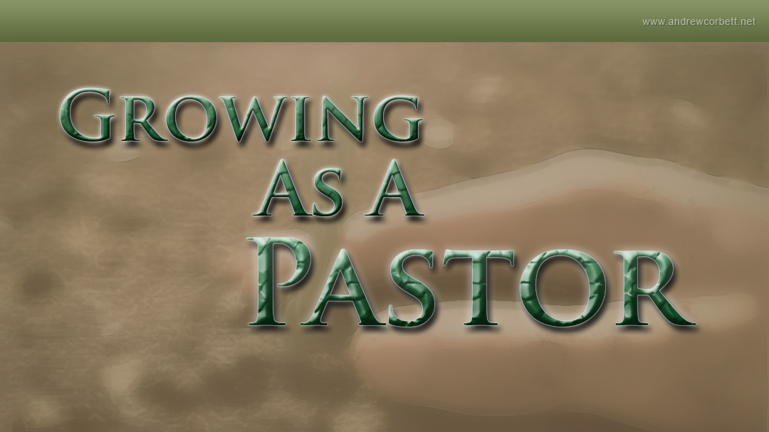 Growing As A Pastor