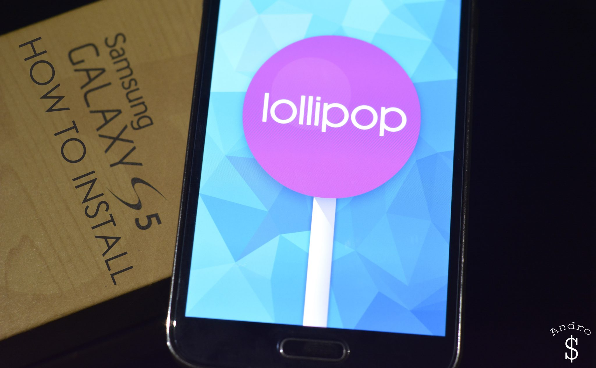 How To Install Android Lollipop Galaxy S5 – Andro Dollar