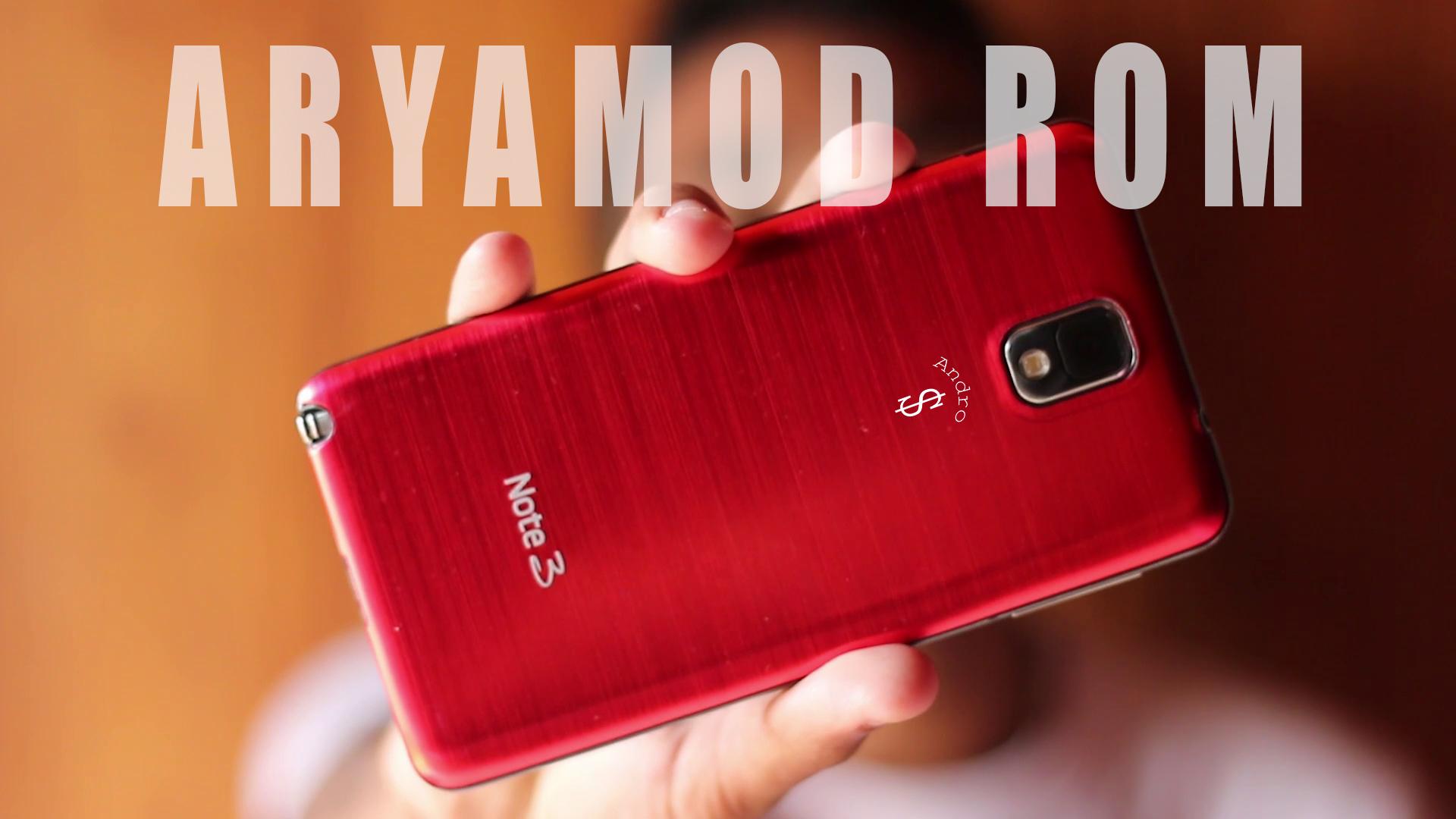 AryaMod Rom Note 3