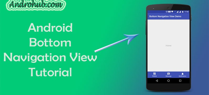 Bottom Navigation View in Android - Androhub